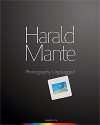 Harald Mante - Photography unplugged